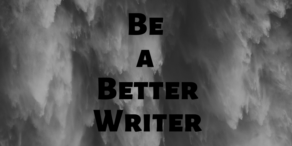 Be a Better Writer for K.M. Saint James teaching tips