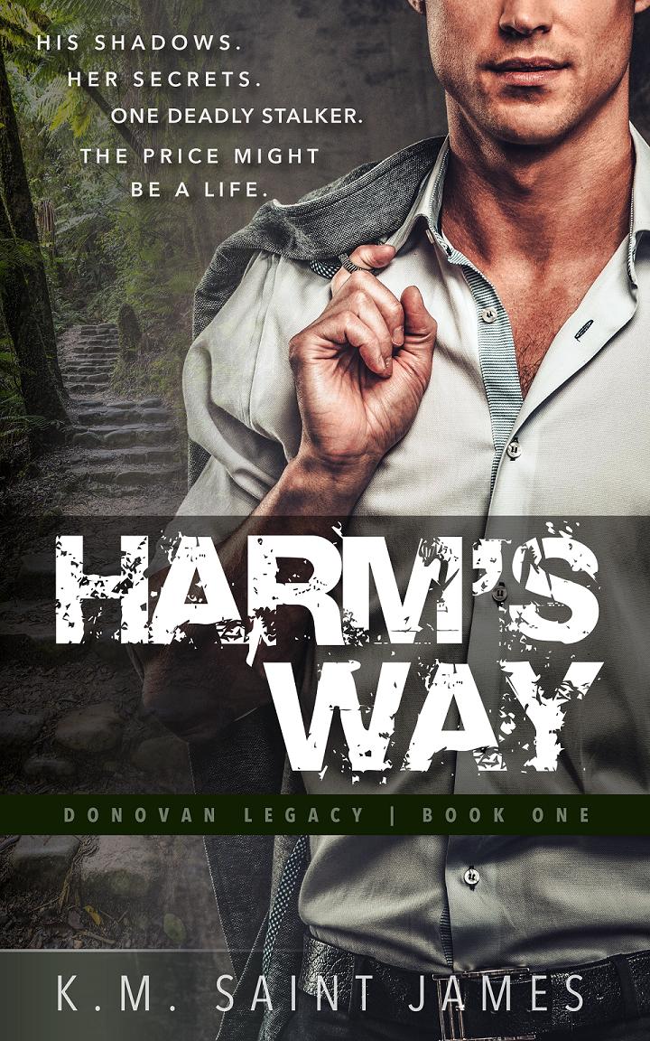 Harm's Way by K.M. Saint James