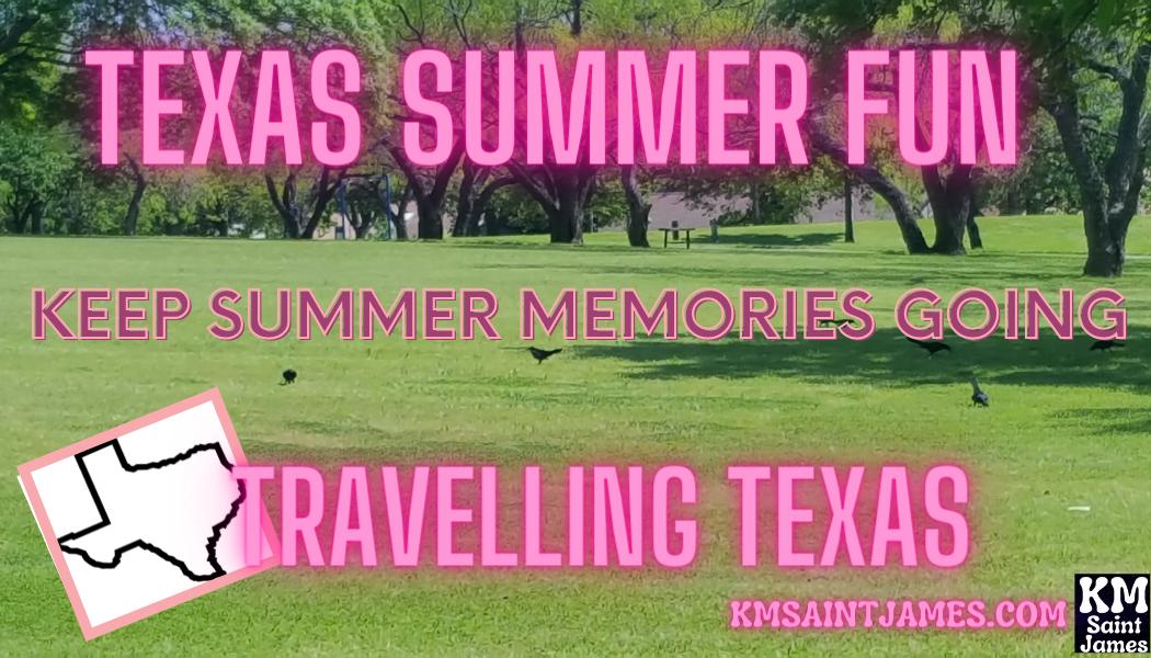 Texas Summer Fun