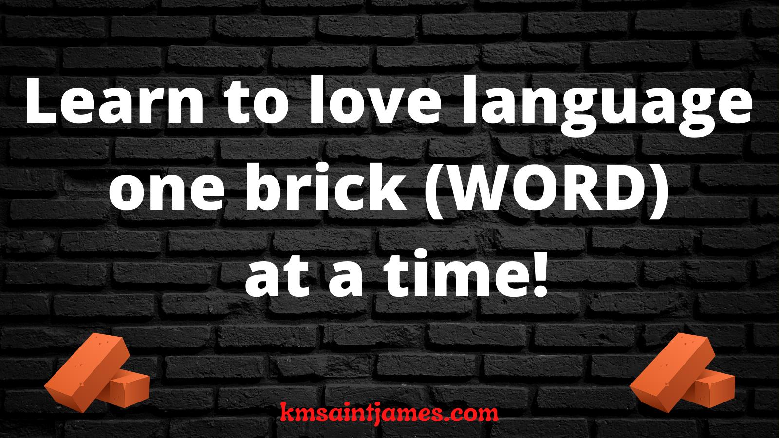 learn to love language